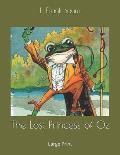 The Lost Princess of Oz: Large Print