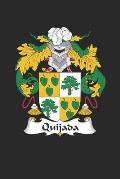 Quijada: Quijada Coat of Arms and Family Crest Notebook Journal (6 x 9 - 100 pages)