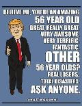 Funny Trump Planner: Make 56 Years Old Great Again Planner for Trump Supporters (56th Birthday Gag Gift)