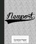 Cursive Paper: NEWPORT Notebook