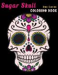 Sugar Skull Coloring Book Dark Edition: Dia de Los Muertos Stress Relieving Relaxation Midnight Edition Black Paper Detailed Drawings for Adults Older