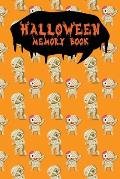 Halloween Memory Book: An Activity Book for Kids to Record Their Halloween Day - Coloring - Drawing - Journaling - Cute Mummy