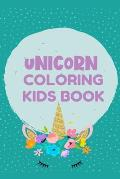 Unicorn Coloring Kids Book: Best Book for Kids Ages 4-8: A beautiful collection of 100 unicorns illustrations