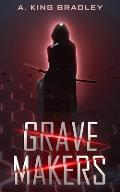 Grave Makers