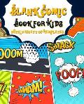 Blank Comic Book for Kids with Variety of Templates: Blank Comic Book for Kids with Variety of Templates: Draw Your Own Comics - Express Your Kids or