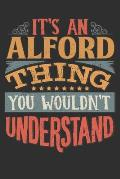 It's An Alford Thing You Wouldn't Understand: Want To Create An Emotional Moment For A Alford Family Member ? Show The Alford's You Care With This Per