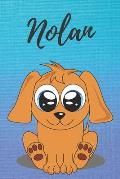 Nolan dog coloring book / notebook / journal / diary: Personalized Blank Girl & Women, Boys and Men Name Notebook, Blank DIN A5 Pages. Ideal as a Uni
