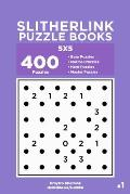 Slitherlink Puzzle Books - 400 Easy to Master Puzzles 5x5 (Volume 1)
