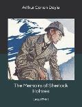 The Memoirs of Sherlock Holmes: Large Print