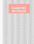 Isometric Notebook: Engineering Graph Paper: For 3D Design & Printing, Technical Drawing, Math, Architecture, Gaming, Puzzles - 1/4 Inch E