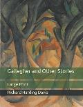 Gallegher and Other Stories: Large Print