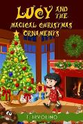 Lucy and the Magical Christmas Ornaments