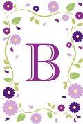 B: Purple Flowers Monogram Initial B Diary 6 x 9 100 Pages
