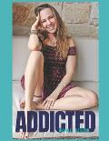 Addicted: How to stop compromising and be truly happy in your life
