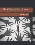 The Childerbridge Mystery: Large Print