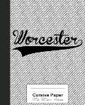Cursive Paper: WORCESTER Notebook