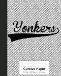 Cursive Paper: YONKERS Notebook
