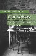 Our Voices: From One Generation to Another