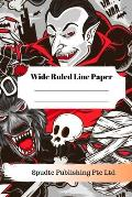 Scary Vampire, Werewolf and Mummy Theme Wide Ruled Line Paper