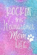 Rockin This Weimaraner Mom Life: Weimaraner Dog Notebook Journal for Dog Moms with Cute Dog Paw Print Pages Great Notepad for Shopping Lists, Daily Di