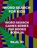 word search for kids: all ages puzzles, brain games, word scramble, Sudoku, mazes, mandalas, coloring book, workbook, activity book, (8.5x