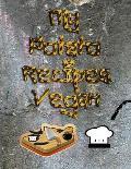My Recipes Journal: My Potato Recipes Vegan