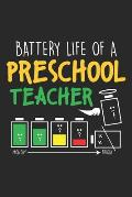 Battery Life of Preschool Teacher: Lustiger Schulunterricht Notizbuch gepunktet DIN A5 - 120 Seiten f?r Notizen, Zeichnungen, Formeln - Organizer Schr
