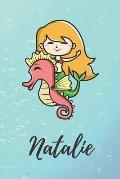 Natalie: s??es personalisiertes Meerjungfrauen Schreibheft / Notizbuch / Tagebuch - viele Vornamen verf?gbar - 100 Seiten linie