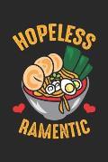 Hopeless Ramentic: Lustige Ramen Nudeln Pun Romantische Liebhaberin Notizbuch gepunktet DIN A5 - 120 Seiten f?r Notizen, Zeichnungen, For