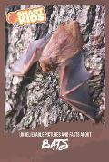 Unbelievable Pictures and Facts About Bats