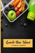Lunch Box Ideas Notebook & Logbook: Lunchbox Meal Preparation Logbook For Back To School, Office, Camping Trips Snacks; Record Your Favorite Healthy B