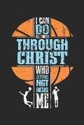 I can do all things through Christ: Religi?ser Basketballspieler Philipper 4:13 Uhr Notizbuch gepunktet DIN A5 - 120 Seiten f?r Notizen, Zeichnungen,