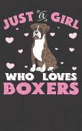 Just A Girl Who Loves Boxers: Boxer Notebook Journal - 100 Pages - Perfect Gift For Boxer Owners