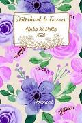 Sisterhood Is Forever Alpha Xi Delta: Gift Planner for Greek Sororities, Sorority Sisters and Alumni