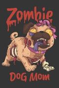2020 Week To View Dated Planner Diary: 6x9 Inches Paperback Zombie Dog Mom Pug Undead