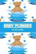Baby Planner For New Mothers: Newborn Baby Boy Planner - Infant Daily Schedule - Feeding Tracker - Diaper Change Log - Mommy Nursing or Breastfeedin