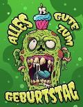 Alles Gute zum 35. Geburtstag: Ein lustiges Zombie Buch, das als Tagebuch oder Notizbuch verwendet werden kann. Perfektes Geburtstagsgeschenk f?r Zom