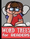 word trees for readers: kids Notebook - Large (8.5 x 11 inches) - 120 Pages