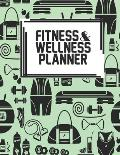 Fitness & Wellness Planner: Fitness & Wellness Gym Workout Training Diet Record Progress Self Care Planner Tracker