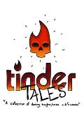 Tinder Tales: A collection of cyber dating thoughts, horror and frustration.