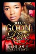 I Need A Goon To Love: A Valentine's Day Love Story