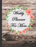 Weekly Planner For Mom