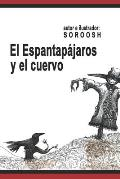El Espantap?jaros y el cuervo