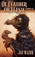 Of Feather or Flesh: A Ramnon Tale