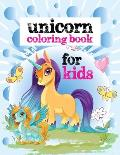 Unicorn coloring Book for Kids: A children's coloring book for kids. For home or travel, it contains ... games and more.