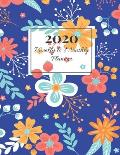 2020 Weekly & Monthly Planner: Blue Flower Design Improve your Personal & Business Time Management with this Organizer, Activity Planner (Jan 1 / Dec