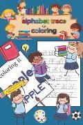 Letter Tracing & coloring Book for Preschoolers and Kids: Kindergarten, handwriting book, practice workbook, pre-k, toddlers, Letter Tracing Workbook
