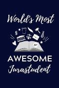 World's Most Awesome Jurastudent: A5 Geschenkbuch TAGEBUCH zum Jura Studium - Notizbuch f?r Rechts-studenten Anw?lte Jurist - witziger Spruch zum Abit