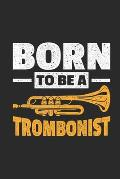 Born To Be A Trombonist: Trombones Notebook, Graph Paper (6 x 9 - 120 pages) Musical Instruments Themed Notebook for Daily Journal, Diary, an