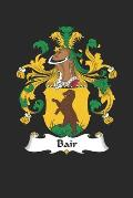 Bair: Bair Coat of Arms and Family Crest Notebook Journal (6 x 9 - 100 pages)